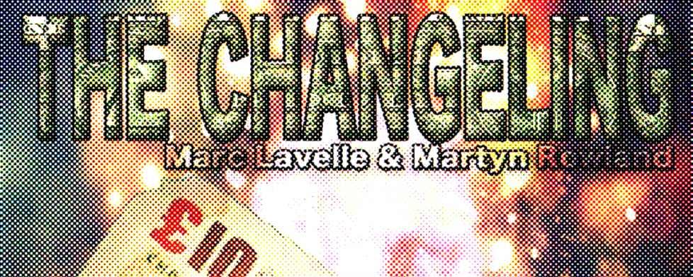 The Changeling von Marc Lavelle