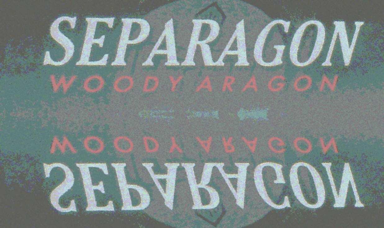 Separagon von Woody Aragon